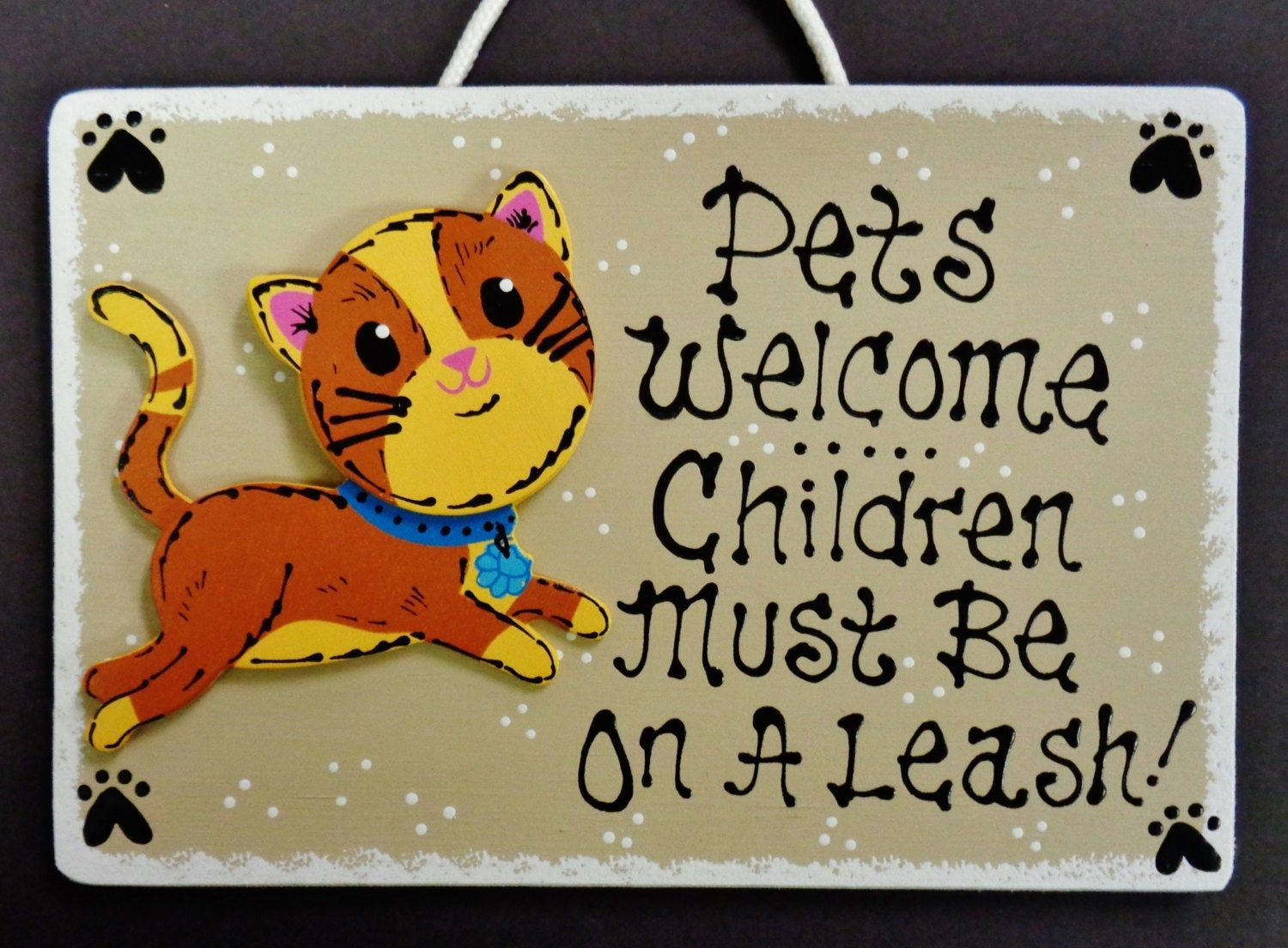 CAT Pets Children Must Be On A Leash SIGN Kennel