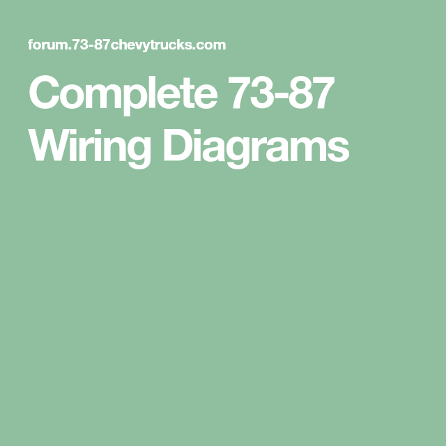 Complete 73 87 Wiring Diagrams Wire Diagram Completed