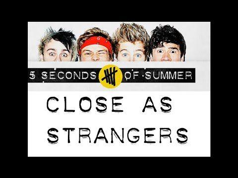 5sos Close As Strangers Lyrics You