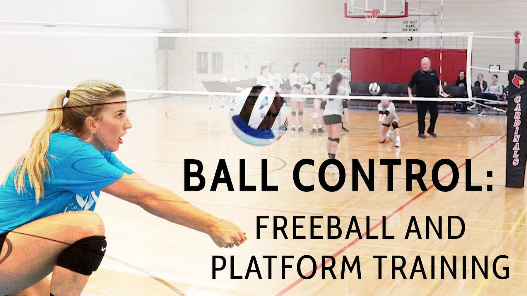 Ball Control Free Ball And Platform Training Coaching Volleyball Volleyball Skills Volleyball Drills