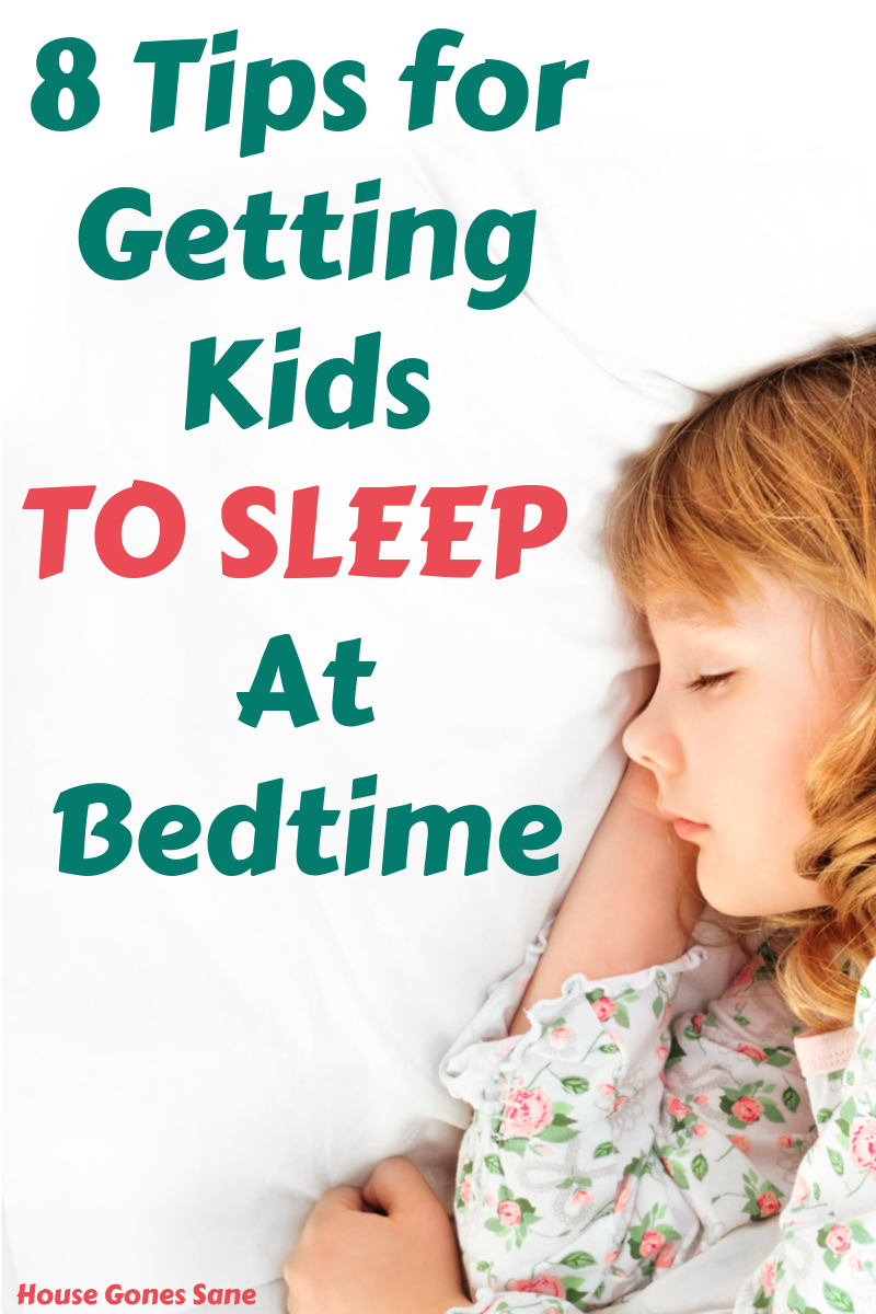 How to Get Kids to Sleep on Time- 8 Tips that Work ...