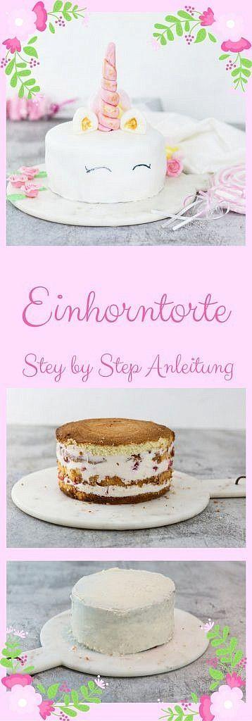 Einhorntorte mit Step by Step Anleitung