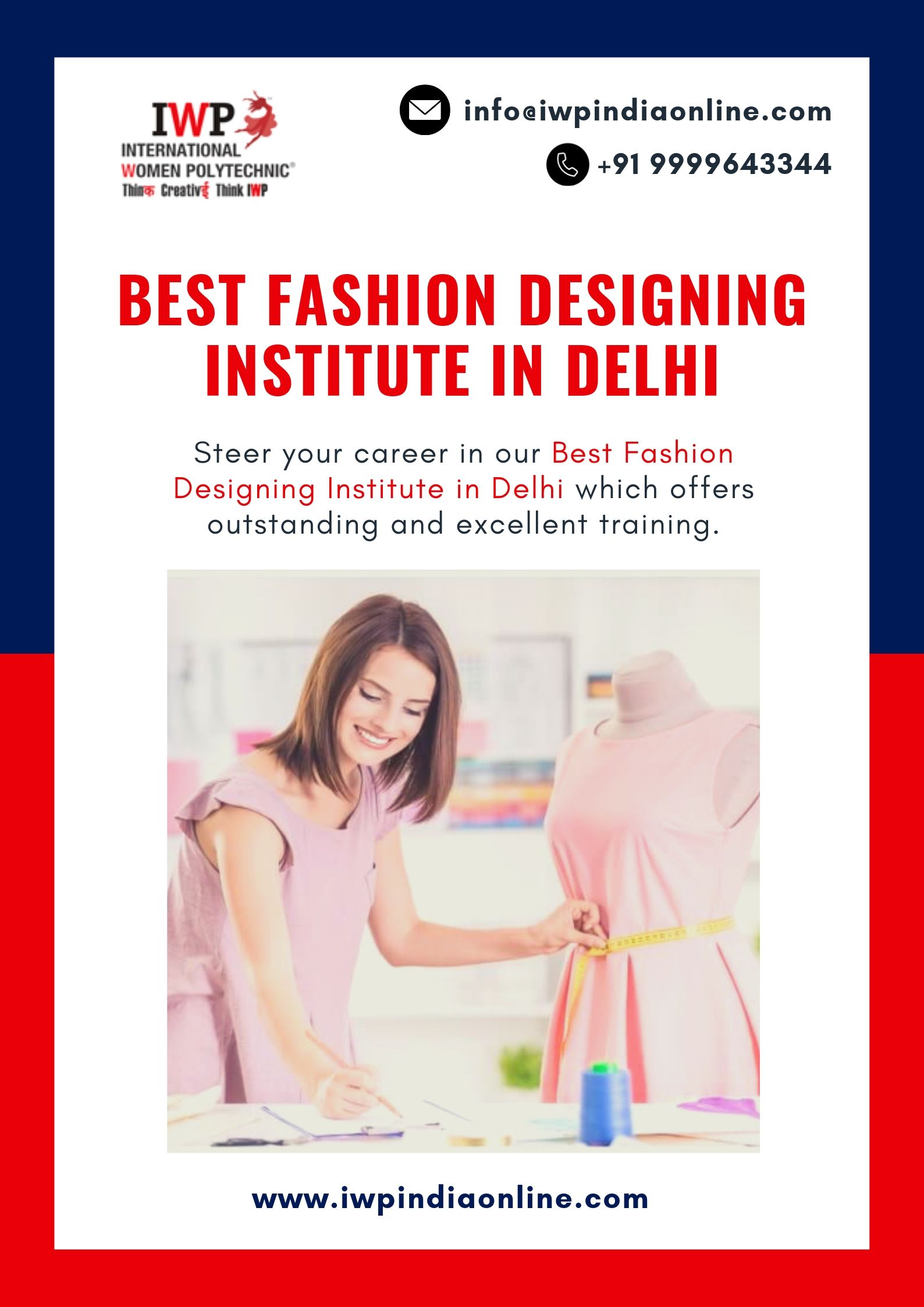 Join Iwp Which Is The Best Fashion Designing Institute In Delhi Our Award Winning Faculty Wo Fashion Designing Institute Fashion Designing Course Cool Style