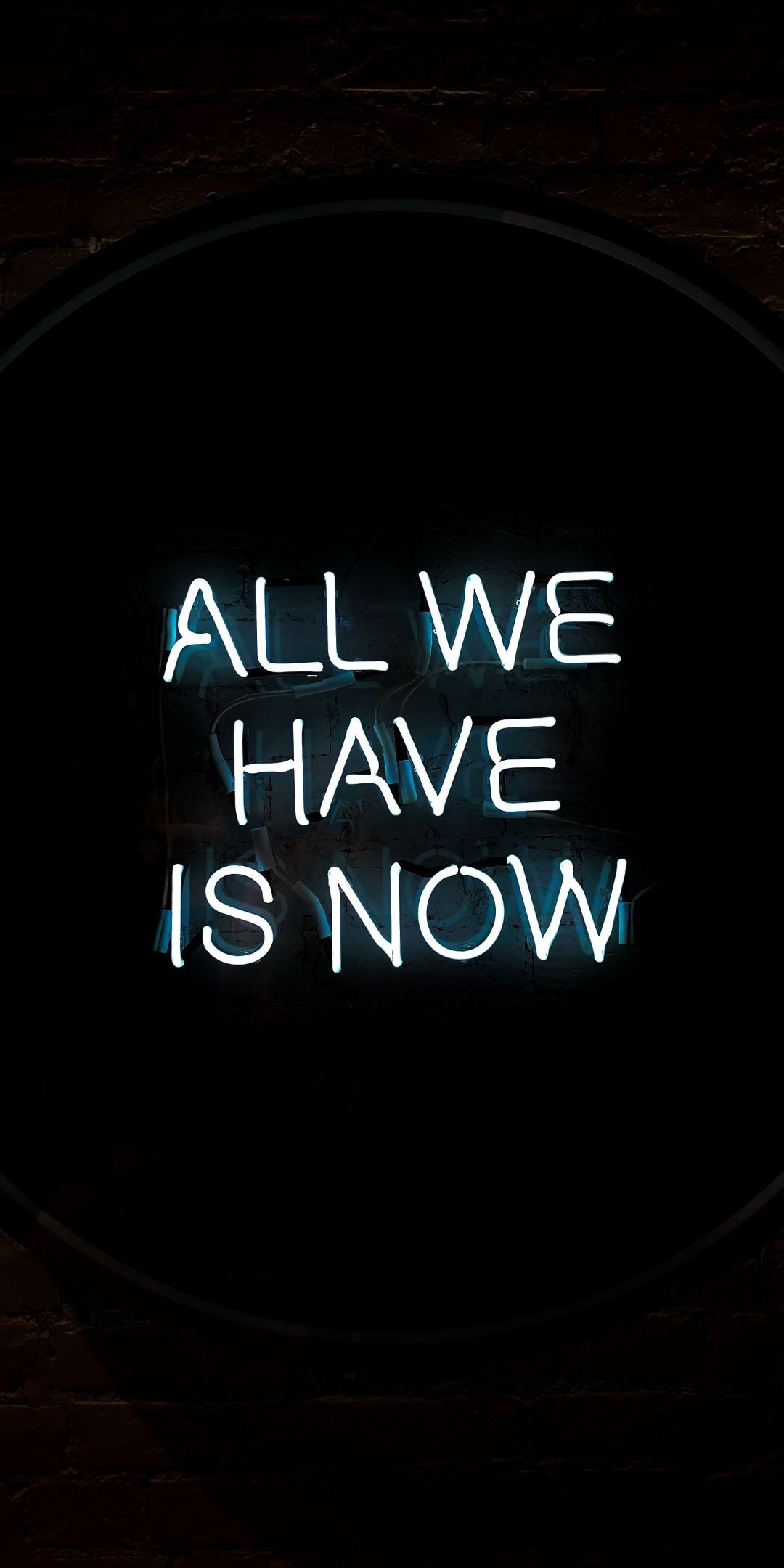 Inscription All We Have Is Now 1080x2160 Wallpaper Motivational Quotes Wallpaper Neon Quotes Inspirational Quotes