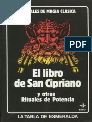 El Libro De San Cipriano Y Otros Rituales De Potencia Libro De San Cipriano Libros De Magia Blanca Libros De Hechizos