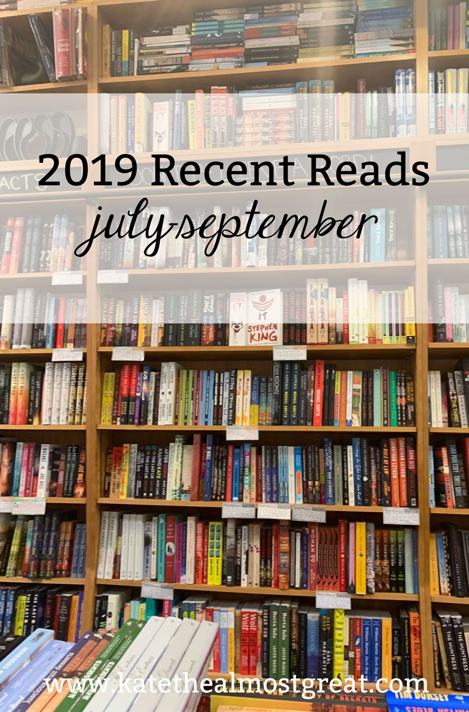 2019 Recent Reads July September Kate The Almost Great Health Lifestyle Blog Books To Read Modern Novel Books Everyone Should Read