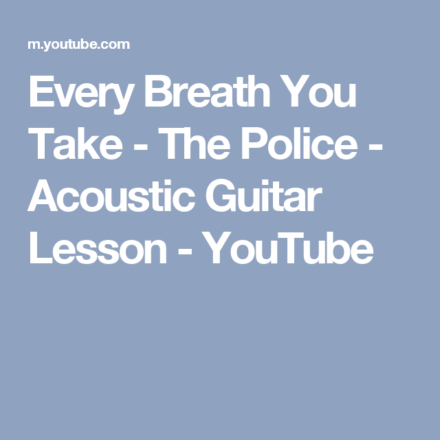 Every Breath You Take - The Police - Acoustic Guitar Lesson ...