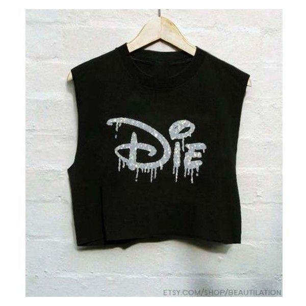 Top disney die t-shirt rock black crop s ❤ liked on Polyvore featuring tops, disney tops, crop top, disney and rock tops