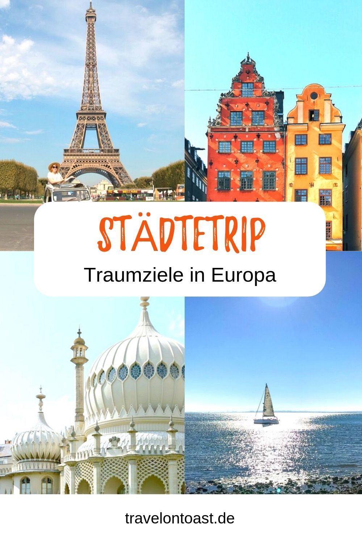 Stadtetrip Europa 12 Tipps Fur Traumhafte Stadtereisen 2020 Travel On Toast Stadtetrip Europa Stadte Reise Kurztrip Europa