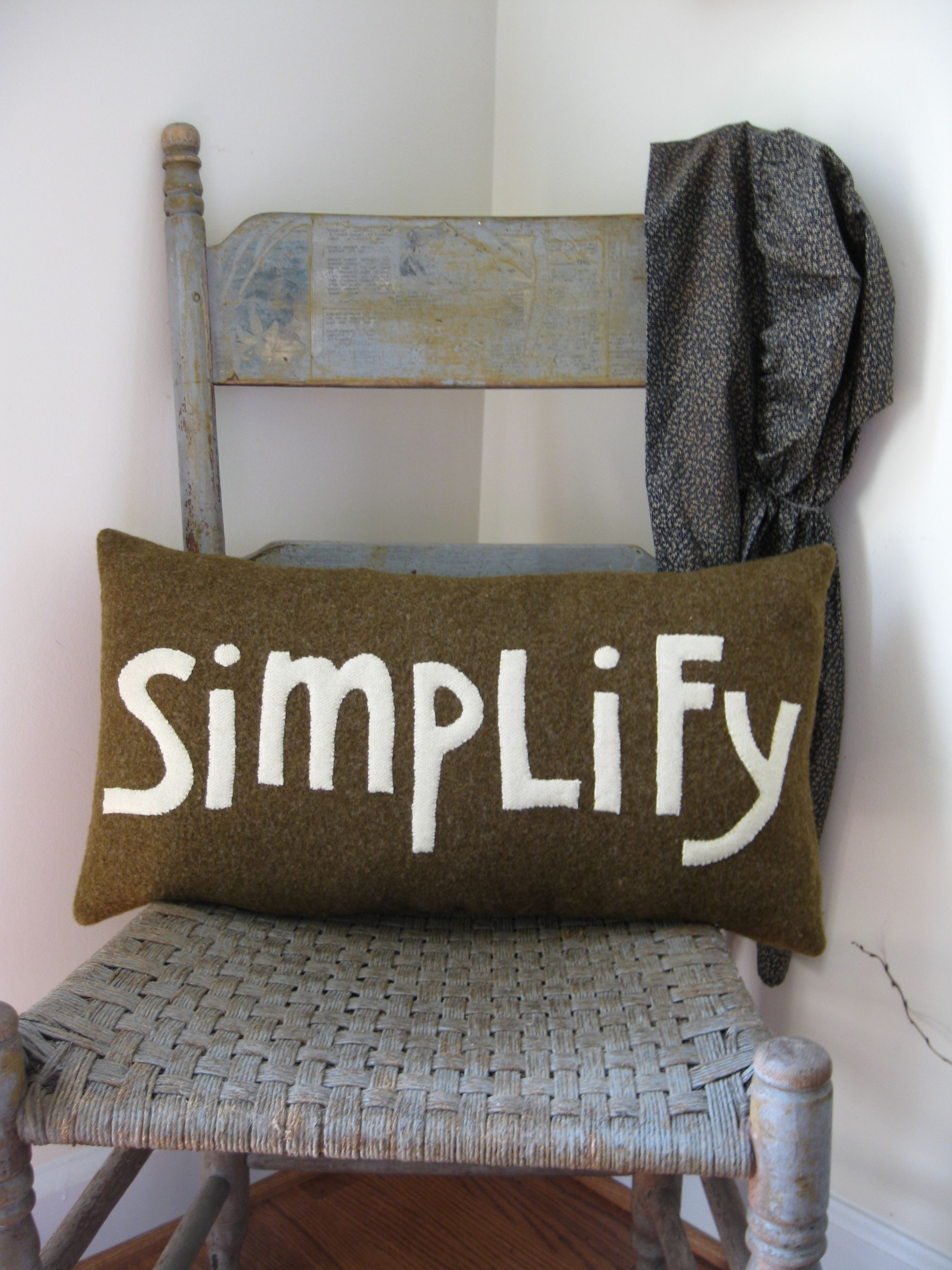 Wool pillow with a word to live by!