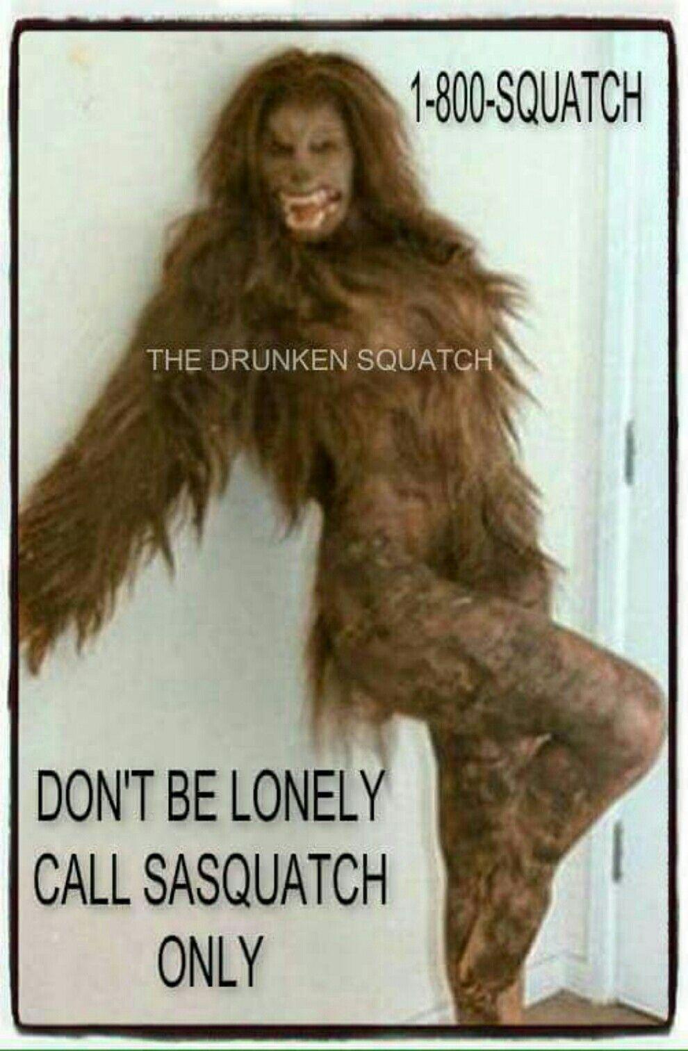 c0e3a76bda25 Sexy Squatch Legend of Sasquatch Pinterest Bigfoot and Finding