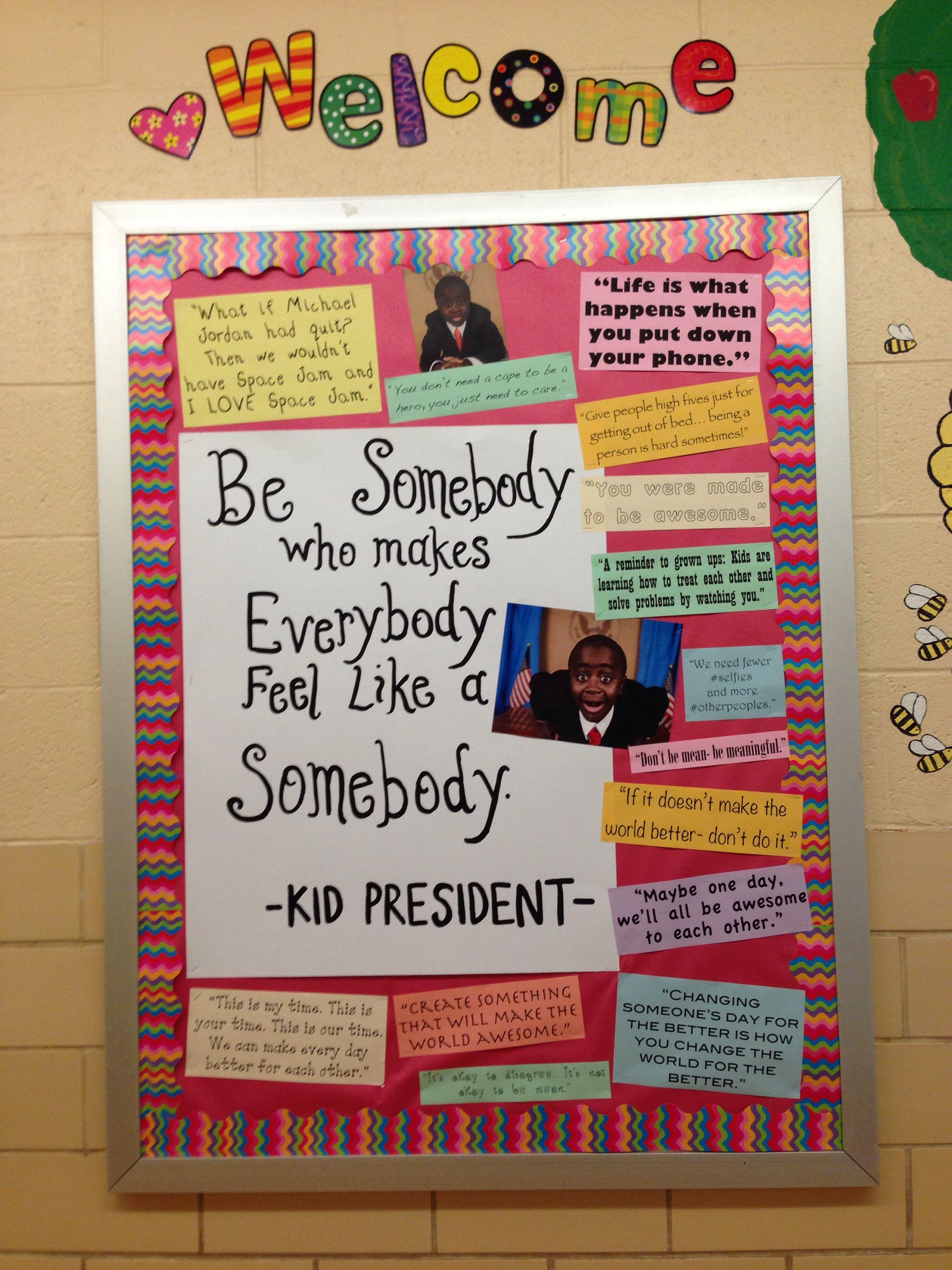 Kid President Bulletin Board Counseling Bulletin Boards Kid President Classroom Bulletin Boards