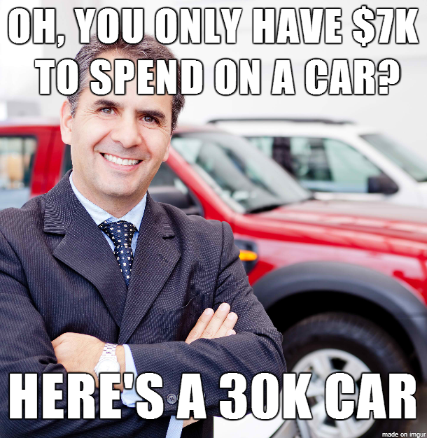 Scumbag Salesmen Explained As Requested By Imgur Car Shop Car