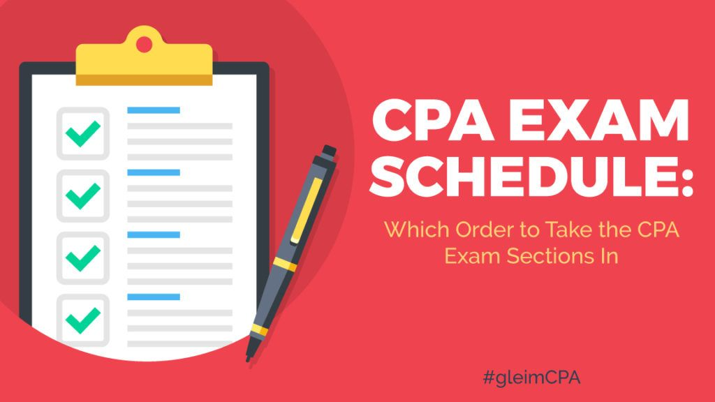 CPA Exam Schedule: Which Order to Take the CPA Exam Sections
