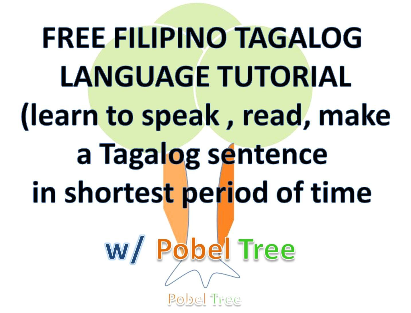 This Is A Free Filipino Tagalog Language Tutorial You Will Learn
