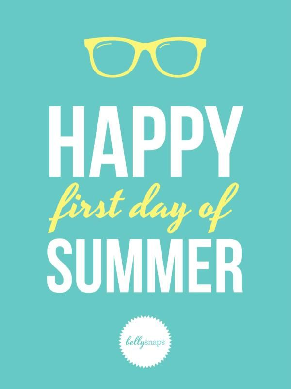 Happy First Day of Summer | Summer ❤   | First day of summer