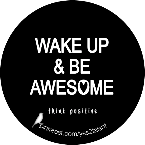WAKE UP & BE AWESOME #amazing #beawesome #fallinlovewithyourself #bestoftheday #quoteoftheday #motivation #begood #believeinyou #awesome #quote #beyoutiful #leben #lebensweisheit #motivation #inspiration #inspired #dreambig #stayinspired #liveinspired #live #life #laugh #learn #happythouts #beyou #lovelife #livelife #believeinyou #worklife #worklifebalance #thouts #think #quotes #thinkpositive #thinkbig #thinkahead #yes #yes2talent #yes2career