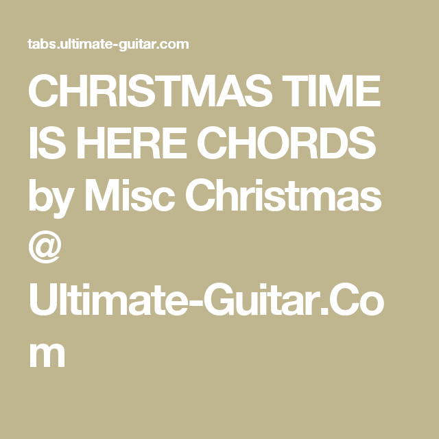 Christmas Time Is Here Chords.Christmas Time Is Here Chords By Misc Christmas Ultimate