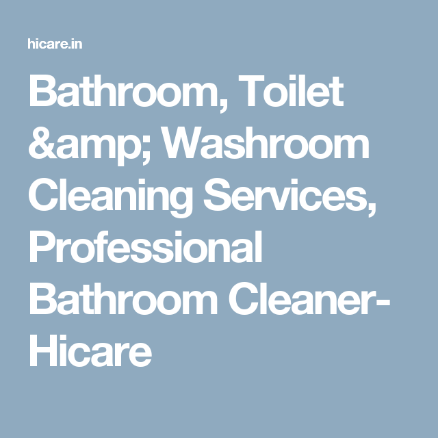 Bathroom Toilet Washroom Cleaning Services Professional Bathroom - Professional bathroom cleaning services