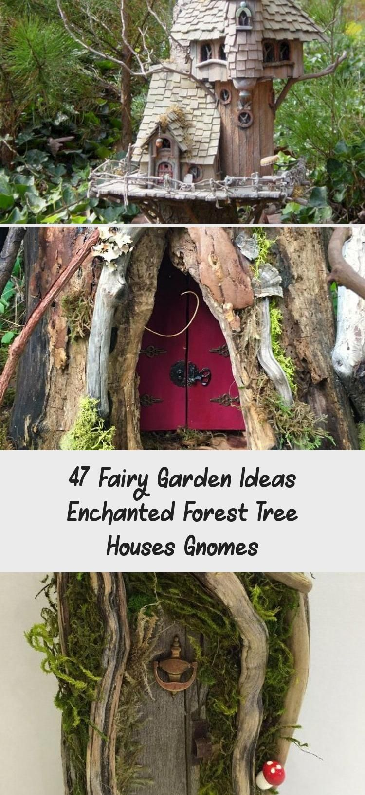 47 Fairy Garden Ideas Enchanted Forest Tree Houses Gnomes