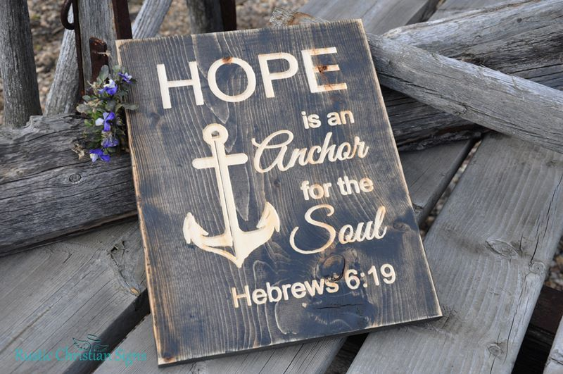 """""""Hope is an Anchor for the Soul."""" Hebrews 6:19 11″ x 14″ $30.00"""