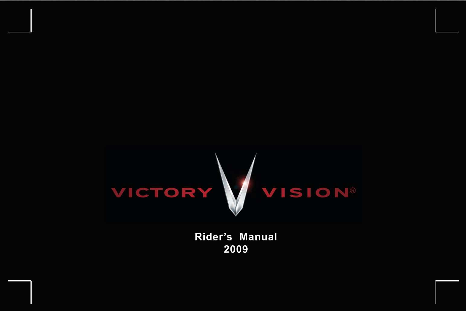 Victory Vision 2009 Owner S Manual Has Been Published On Procarmanuals Com Https Procarmanuals Com Victory Vision 2009 Owners M In 2020 Owners Manuals Manual Visions