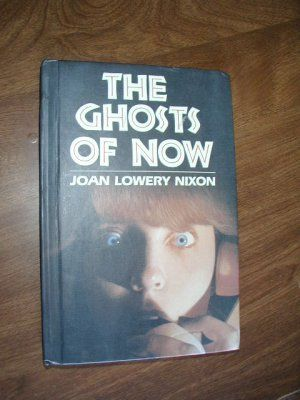 $4.50 The Ghosts of Now (Especially for girls) by Joan Lowery Nixon (1984) ~ FREE Shipping