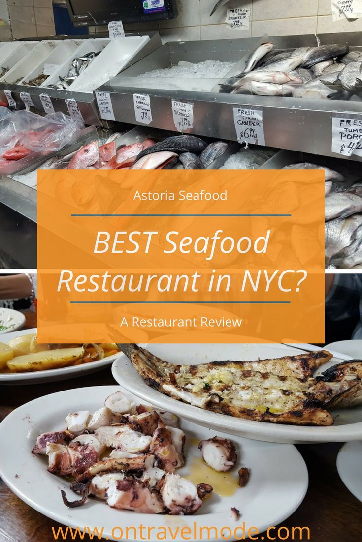 Best Seafood Restaurant In New York City Astoria Seafood