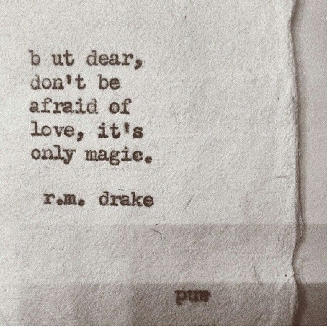 It's Only Magic RMDrake LOVE WORDS Pinterest Love Stunning Magical Love Quotes