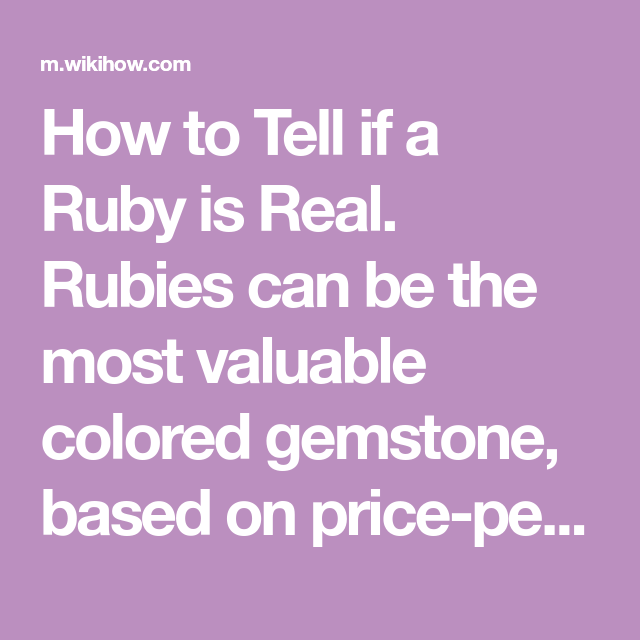 How To Tell If A Ruby Is Real Ruby To Tell Real