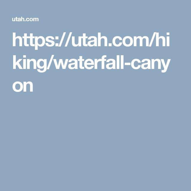 https://utah.com/hiking/waterfall-canyon