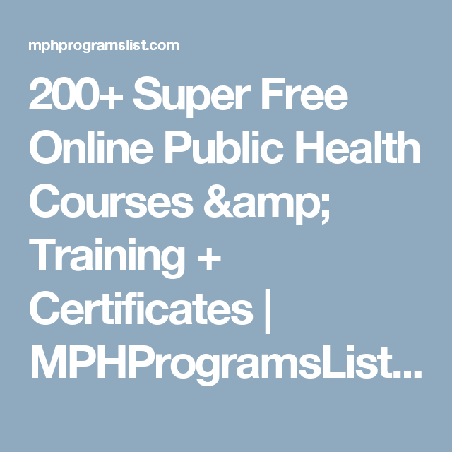 Super Free Online Public Health Courses  Training