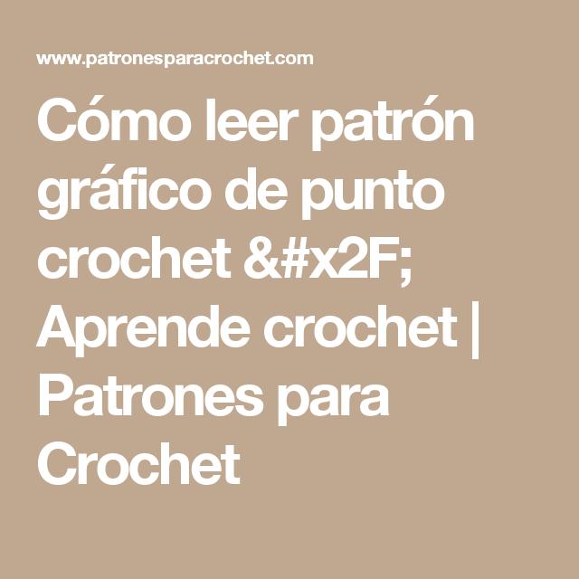 Cómo leer patrón gráfico de punto crochet / Aprende crochet ...