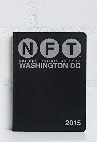 Not For Tourists Guide to Washington DC 2015
