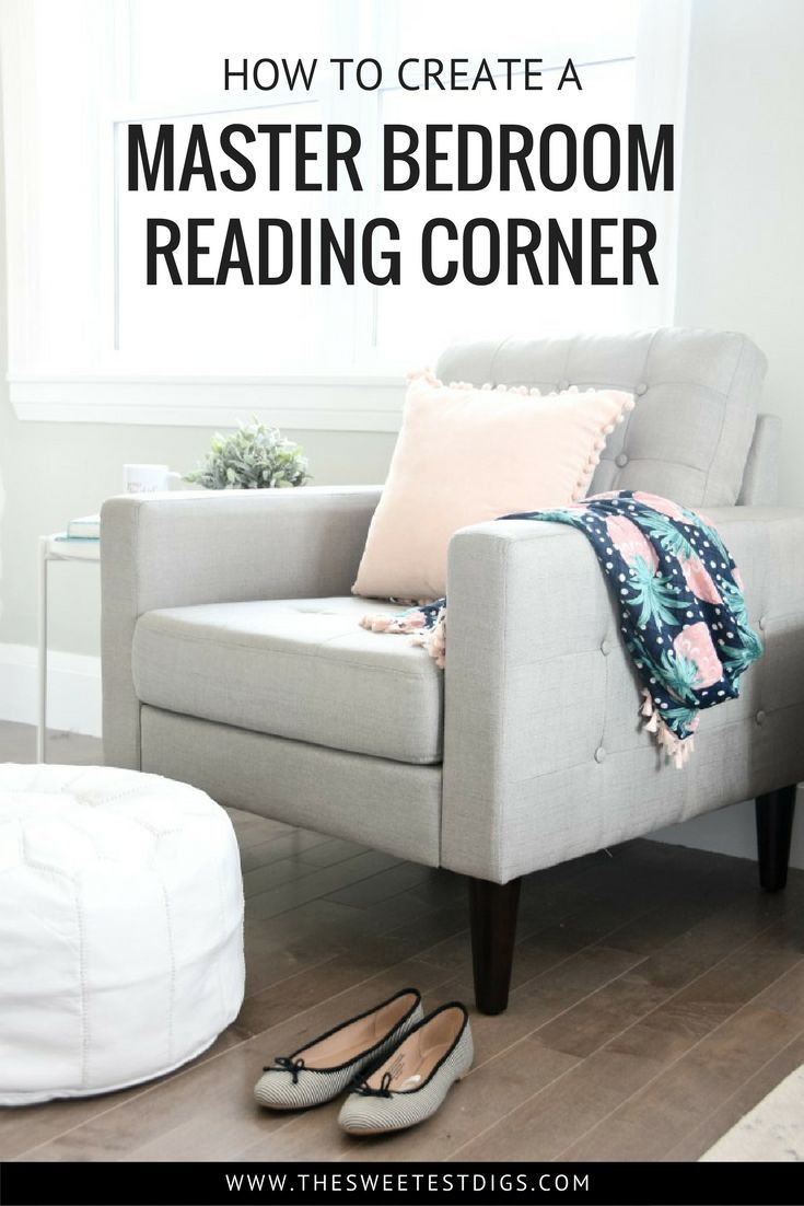 One Room Challenge Creating A Master Bedroom Reading Corner Bedroom Reading Nooks Master Bedroom Chair Reading Nook Chair