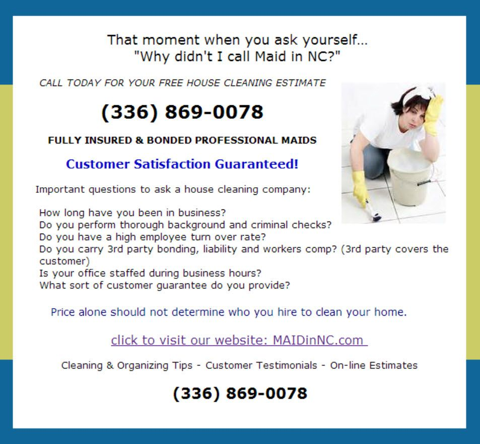 Drop that scrub brush and call us! MAIDinNC serving