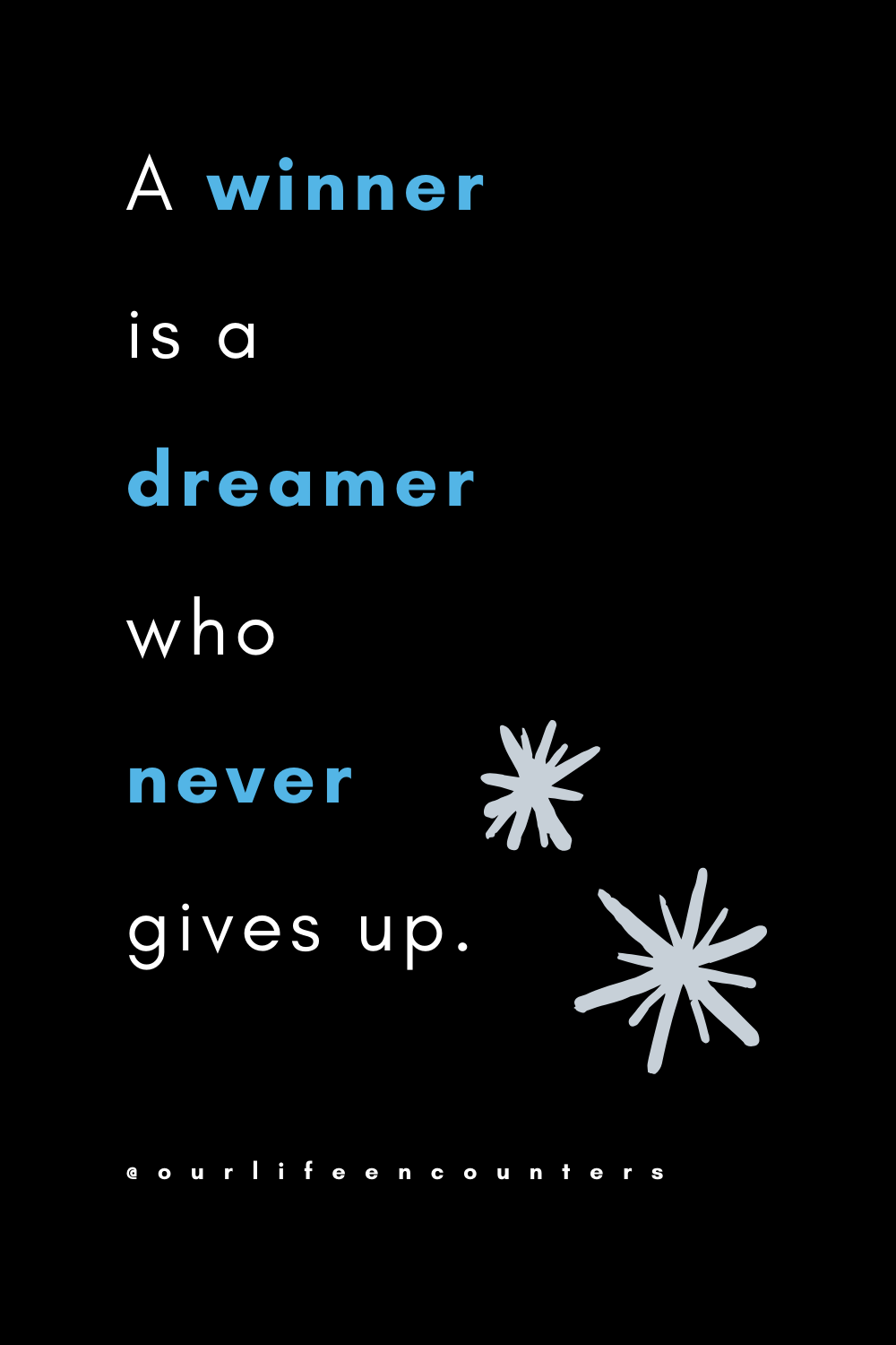 A winner is a dreamer who never gives up. #nevergiveup #motivation #dreams