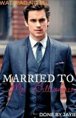 Married to Mr Billionaire in 2019 | Amazing books | Wattpad