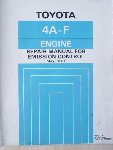 toyota emission control repair manual 4a f 1987 erm028e jacks rh pinterest com 4AGE Engine Weight Toyota 4E Engine Specifications