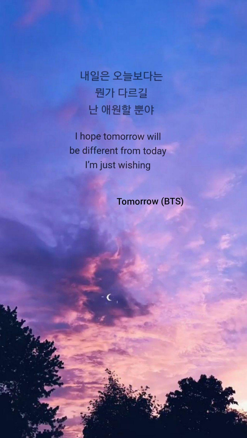 BTS 방탄소년단 Wallpaper Tomorrow Lyrics | Kutipan hidup, Kata-kata indah, Hidup