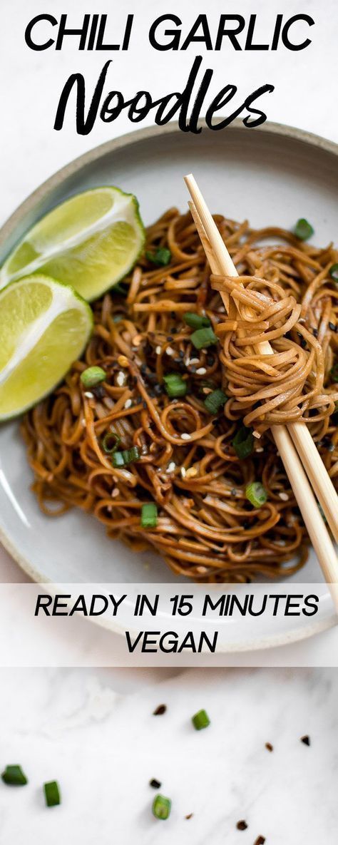 Spicy chili garlic noodles are ready in 15 minutes! A quick and easy vegan dinner. Tasty buckwheat soba noodles tossed in a delicious hoisin sriracha garlic soy sauce. #veganrecipes #sobanoodles #spicynoodles #vegan #foodrecipesfordinner