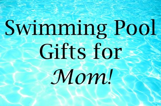 What do mom\'s REALLY want for Mother\'s Day? Great swimming ...