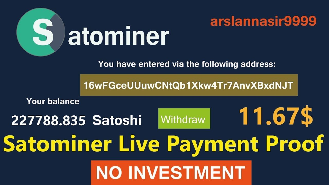 Satominer io Free Bitcoin Cloud Mining Site Live Withdrawal Payment