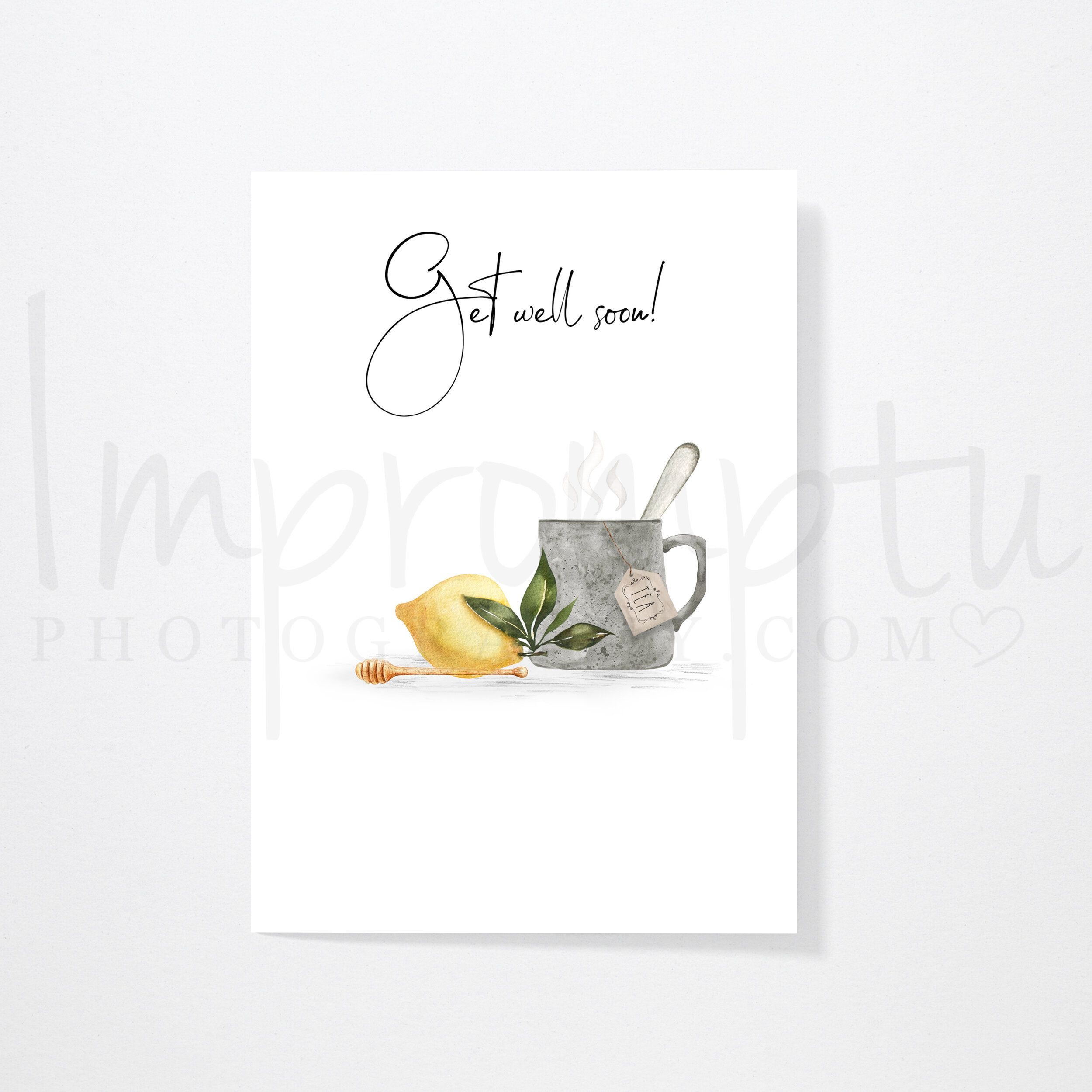 Printable 5x7 Calligraphy Get Well Soon Tea Card Impromptu Photography Get Well Cards Cards Encouragement Cards