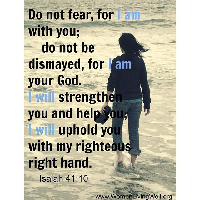 So thankful we have nothing to fear.  Our mighty God is with us - he strengthens and upholds us with his righteous right hand. Keep trusting in Him. Good Night Girls
