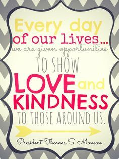 Lds Prophet Quotes Kindness Google Search Fhe Prophet Quotes