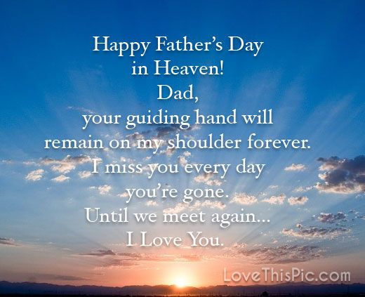 Happy Fathers Day In HeavenI Miss You Dad