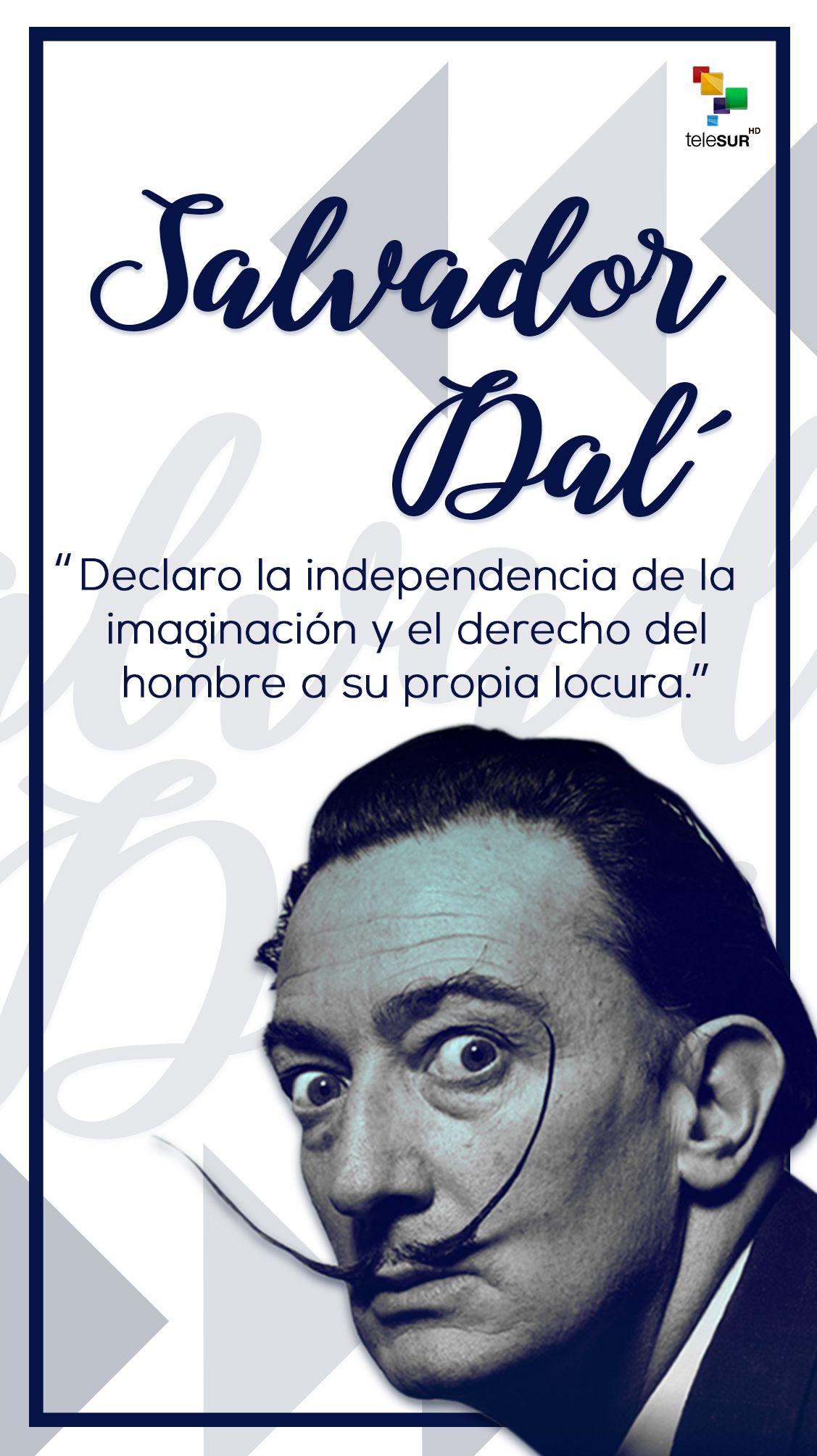 Salvador Dalí Salvador Dalí Frases De Salvador Dalí Dalí
