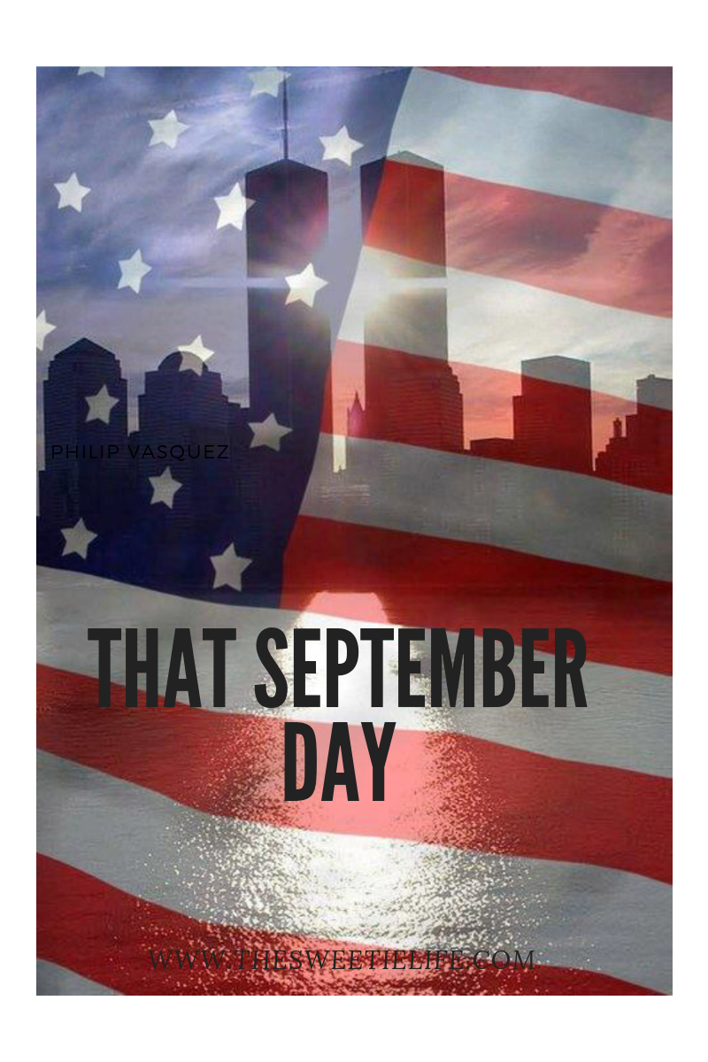 Remembering September 11 2001 Remembering September 11th Life Blogs Patriots Day