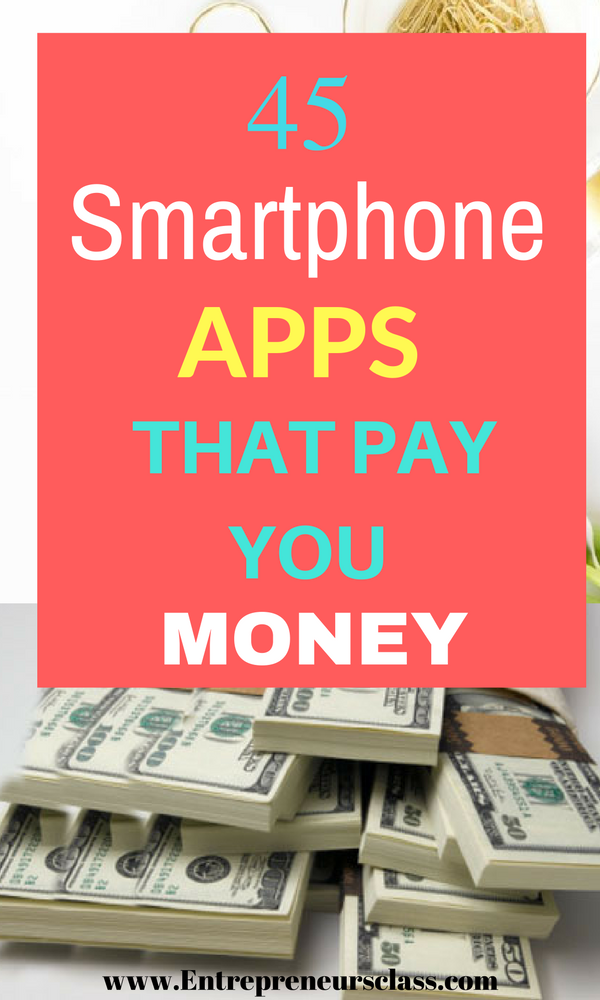 50 Money Making Apps That Pay You For Using Them In 2019